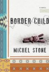 Border Child - Michel Stone