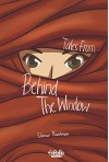 Tales from Behind the Window - Edanur Kuntman