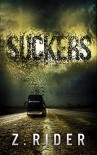 Suckers: A Horror Novel - Z. Rider