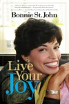 Live your Joy - Bonnie St. John