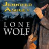 Lone Wolf - Cris Dukehart,  Jennifer Ashley