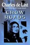 Crow Roads - Charles de Lint