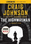 The Highwayman: A Longmire Story (Walt Longmire) - Craig Johnson