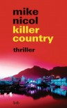 killer country: thriller (German Edition) - Mike Nicol, Mechthild Barth