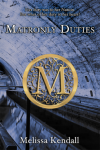Matronly Duties - Melissa Kendall