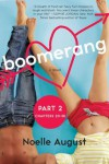 Boomerang (Part Two: Chapters 20 - 38): A Boomerang Novel - Noelle August