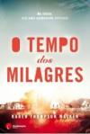 O Tempo dos Milagres (Capa Mole) - Karen Thompson Walker, Francisco Azevedo