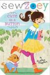 Cute as a Button - Chloe Taylor, Nancy Zhang
