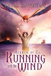 Running with the Wind (Mermen of Ea Trilogy Book 3) - Shira Anthony