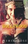 Bollywood: A History - Mihir Bose