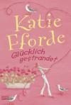 Glücklich gestrandet: Roman - Katie Fforde
