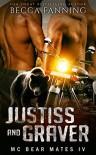 Justiss And Graver (MC Bear Mates Book 4) - Becca Fanning