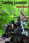 Saving Jasmine (Satan's Bears #1) - Rose Nickol