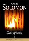 Zaślepienie - Annie Solomon