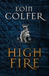 Highfire - Eoin Colfer