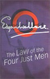 The Law of The Four Just Men - Edgar Wallace