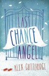 Last Chance Angel - Alex Gutteridge