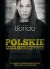 Polskie morderczynie - Bonda Katarzyna