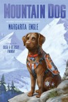 Mountain Dog - Margarita Engle