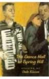 The Dance Hall at Spring Hill: Short Stories by Duke Klassen - Duke Klassen, Gary Eller