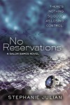 No Reservations - Stephanie Julian