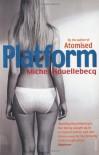 Platform - Michel Houellebecq