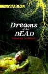 Dreams of the Dead - Christopher Golden, Thomas Randall