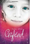 Gifted - Karey White