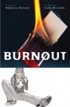 Burnout - Rebecca Donner, Inaki Miranda