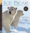 Ice Bear with Audio: Read, Listen, & Wonder: In the Steps of the Polar Bear - Nicola Davies, Gary Blythe