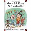 Max Et Lili Fêtent Noël En Famille - Dominique de Saint Mars