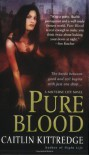 Pure Blood - Caitlin Kittredge