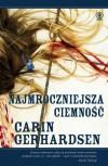 Najmroczniejsza ciemność - Carin Gerhardsen