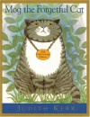 Mog the Forgetful Cat - Judith Kerr