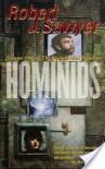 Hominids - Robert J. Sawyer