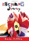 Recycling Jimmy - Andy Tilley