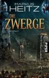 Die Zwerge: Roman - Markus Heitz