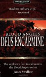 Deus Encarmine - James Swallow