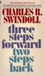 Three Steps Forward, Two Steps Back - Charles R. Swindoll