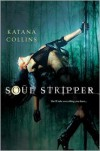 Soul Stripper - Katana Collins