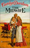 The Midwife - Carolyn Davidson