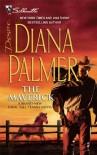 The Maverick (Silhouette Desire) - Diana Palmer