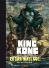 King Kong: Roman - Edgar Wallace, Chrigel Farner, Gunter Blank