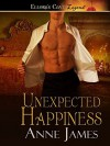 Unexpected Happiness - Anne James