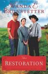 The Restoration (The Prairie State Friends) - Wanda E. Brunstetter