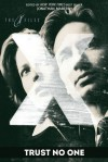The X-Files: Trust No One - John C. Sheldon, Keith R.A. DeCandido, Brian Keene, Heather Graham, Max Allan Collins, Gini Koch, Peter Clines, Timothy Deal, David Benton, W.D. Gagliani, Ray Garton, Aaron Rosenberg, Tim Lebbon, Stefan Petrucha, Gayle Lynds, Paul Crilley, Jonathan Maberry, Kevin J. Ander