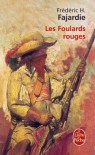 Les Foulards Rouges - Frédéric H. Fajardie