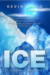 ICE (Dr. Leah Andrews and Jack Hobson Thrillers Book 1) - Kevin Tinto