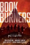 Bookburners - Mur Lafferty, Max Gladstone, Margaret Dunlap, Brian Francis Slattery