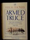 Armed Truce (v. 1) - Hugh Thomas